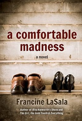 A comfortable madness